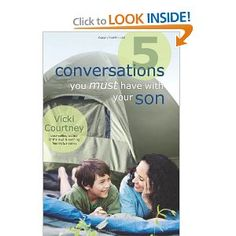 5 Conversations You Must Have with Your Son- Vicki Courtney Currently reading right now and loving every insightful chapter! Books For Moms, Good Books, Books To Read, Raising Godly Children, Raising Boys, Reading Lists, Book Lists, Mothers Of Boys, Parenting Books