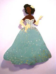 Designer Disney Tiana; www.etsy.com/shop/ThePaperDaffodil