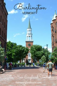 The best places to eat and the best things to do in Burlington, Vermont - The New England Tourist