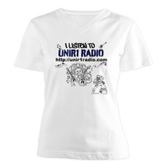 womens v neck shirt  with words I LISTEN TO  UNIR1 RADIO  http://www.cafepress.com/cp/customize/product2.aspx?from=CustomDesigner&number=1238239149