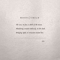 """CHILD - Think. -MOON CHILD - Think. - Christmas Gifts for Girlfriend Friends Meet by ChristyAnnMartine Charles Bukowski Letterpress Quote """"She's mad but she's magic. Motivacional Quotes, Star Quotes, Words Quotes, Wise Words, Life Quotes, Quotes About Stars, Sayings, Witch Quotes, Quotes About The Sun"""