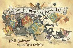 THE DANGEROUS ALPHABET by GrisGrimly on deviantART