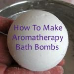 How To Make Homemade Fizzy Aromatherapy Bath Bombs