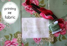print on fabric stitchery tutorial1