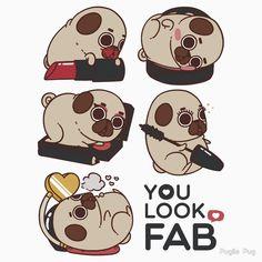 You Look Fab! -Puglie by Puglie  Pug