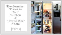 The Germiest Places in Your Kitchen + How to Clean Them {Part 1} - Clean Mama