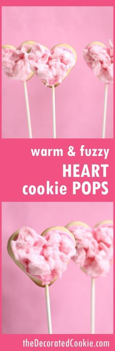 warm and fuzzy cotton candy heart cookie pops for Valentine's Day