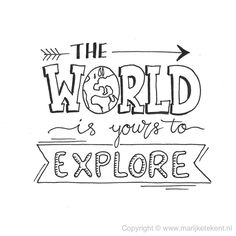 The world is for you researching quotes words inspiring words inspiring .The world is for you researching quotes words inspiring words inspiring . - the for inspir inspiring is Travel Drawing Inspiration Journal Ideas Calligraphy Quotes Doodles, Doodle Quotes, Hand Lettering Quotes, Art Quotes, Inspirational Quotes, Typography Quotes, Handwritten Typography, Calligraphy Handwriting, Doodle Lettering