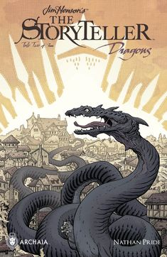 Preview: Jim Henson's The Storyteller: Dragons #2 (of 4), Story: Nathan Pride Art: Nathan Pride Cover: Nathan Pride Publisher: BOOM! Studios/Archaia Publication Date: January 13th, 2016 Price: $3.99 &..., #All-Comic #All-ComicPreviews #Archaia #Boom!Studios #Comics #JIMHENSON'STHESTORYTELLER:DRAGONS #NathanPride #previews