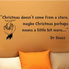 Dr Seuss Grinch Christmas Doesn'T Come Wall Phrase Word Saying Vinyl Decal 32i   eBay