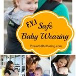 F.Y.I Safe Babywearing #freedomtogether