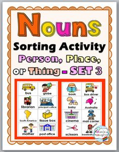 Nouns Sorting Activity SET 3 - Person, Place, or Thing