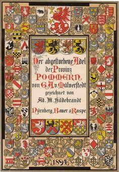 G. A. von Mülverstedt Ausgestorbener Preussischer Adel; Provinz Pommern 1894
