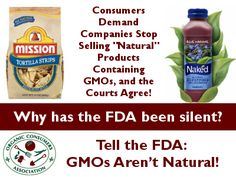 Take Action: Tell the FDA: #GMOs Aren't Natural! http://salsa3.salsalabs.com/o/50865/p/dia/action3/common/public/?action_KEY=11779