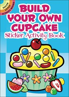 Build Your Own Cupcake #Sticker #Activity book for #kids! Sure to keep them busy!