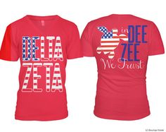 DZ Delta Zeta In Dee Zee We Trust Americana Vneck Sorority Tee Tshirt on Etsy, $26.50
