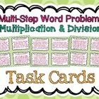 A set of 32 MULTIPLICATION & DIVISION story problems that require students to complete multi-step processes.  Each story challenges students to...