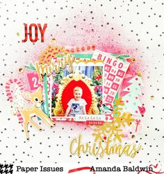 JOY layout by Amanda Baldwin for @paperissuesteam featuring Crate Paper FaLaLa collection and Shimmerz Paints