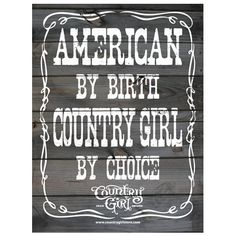 Country Girl Store is the online source for Country Girl Posters & Country Boy Posters. Our country posters feature country themed graphics and photos of Country Girls & Country Boys. Country Strong, Cute N Country, Country Style, Country Music, Country Farm, Country Girl Life, Country Girl Quotes, Country Girls, Country Sayings