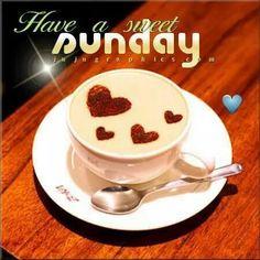 Have a sweet Sunday sunday sunday quotes happy sunday sunday quote happy sunday quotes