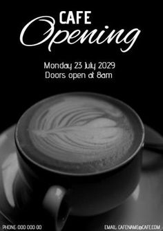 A creative template for a grand opening of a cafe. A black and white image of coffee with white text displaying cafe opening. Coffee Images, White Image, Grand Opening, Business Marketing, Templates, Black And White, Creative, Opening Day, Stencils