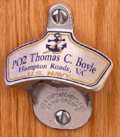 This classic bottle opener design has been opening beers since 1925! Perfect gift for your Navy friend's bar.