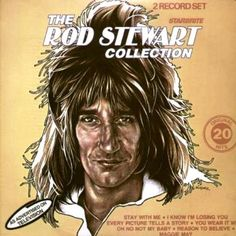 Rod Stewart : The Collection (2 LP) (1982) - Polydor Records | OLDIES.com