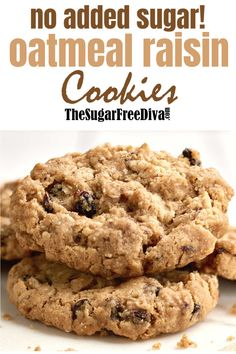 This chewy and soft recipe for No sugar added oatmeal and raisin cookies is so delicious! Diabetic Cookie Recipes, Sugar Free Cookie Recipes, Diabetic Friendly Desserts, Sugar Free Baking, Sugar Free Desserts, Healthy Desserts, Sugar Free Kids Snacks, No Sugar Snacks, Sugar Free Muffins