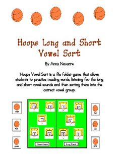 Hoops Long and Short Vowel Sort is an activity in which students read CVC, ll, ck, CVCe, and vowel team words and then sort them to match the correct vowel sound. This basketball and hoops theme makes for a fun file folder activity that is great for centers.