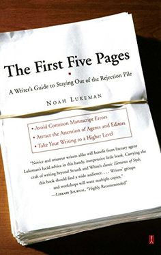 The First Five Pages: A Writer's Guide To Staying Out of the Rejection Pile by Noah Lukeman http://www.amazon.com/dp/068485743X/ref=cm_sw_r_pi_dp_euBGvb1XWF27K