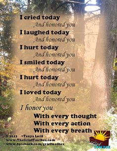 I honor you with every thought action breath - A Poem