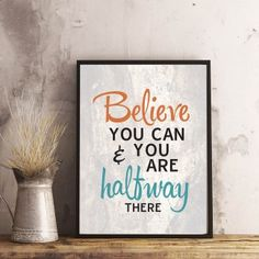& you can & you are halfway there& Printable Life Page, Believe In You, Motivational, Poster Prints, Printables, Canning, Digital, Inspirational, Printed