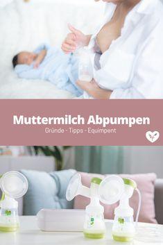 Muttermilch abpumpen: Gründe, Equipment und Tipps | Koch mit Herz Foodblogger, Partner, Babys, Convenience Store, Breast Feeding, Cook, Healthy Food, Tips And Tricks, Heart