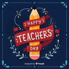 Happy world teacher's day background with lettering Free Vector Happy Teachers Day Wishes, Teachers Day Celebration, Teachers Day Poster, Teachers Day Card, World Teacher Day, World Teachers, Teachers Day Drawing, Mother's Day Banner, Alphabet Images