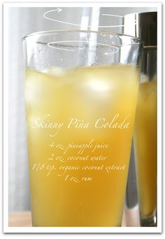 Skinny pina colada...and the coconut water makes it hydrating and, healthy? ;)