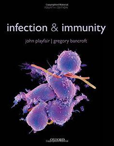 PDF Infection Immunity John (Emeritus Professor of Immunology, University College London Medical School) Playfair Science Books, Life Science, University College London, Microbiology, Medical School, Medical Students, Library Catalog, Internal Medicine, Book Images