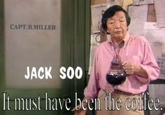 In reference to the running gag of his character Nick Yemana from the TV show Barney Miller. On the show, he had a reputation for making horrible coffee. Barney Miller Cast, Barney Christmas, Play The Video, Stars Then And Now, Great Tv Shows, Famous Last Words, Yesterday And Today, Silver Age, Classic Tv