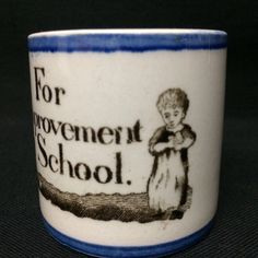 Pearlware Creamware Child's Mug ~ Improvement at School 1820 : Childhood Antiques Childrens Mugs, Ruby Lane, Kitchenware, Cups, Childhood, Dish, Victorian, Pottery, Toy