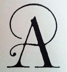 "Elegant ""A"". Gorgeous, slim serifs. Love!"