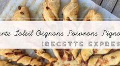 Recette Express : Tarte Soleil Poivrons Oignons Pignons