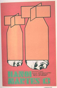 Hanoi, Tuesday 13 (1968) - Cuban poster by Alfredo Rostgaard