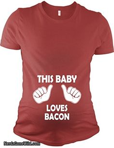 1c703261d This Baby Loves Bacon Maternity Shirt Funny Shirt for Expecting Moms Bacon  Funny, Funny Pregnancy