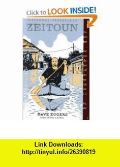 Zeitoun (Vintage) (9780307387943) Dave Eggers , ISBN-10: 0307387941  , ISBN-13: 978-0307387943 ,  , tutorials , pdf , ebook , torrent , downloads , rapidshare , filesonic , hotfile , megaupload , fileserve