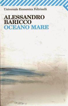 """Se.L.Fi.: Recensione: """"Oceano Mare"""",  Alessandro Baricco."""