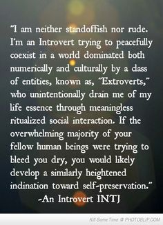 An introvert