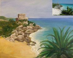 """Example of a painting I did from my own photo, shown in the upper right corner. -- View of Tulum, 8""""x10"""""""
