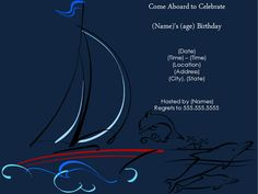 Sail Boat And Dolphin Birthday Party Invitation http://www.invitationtemplates.org/sail-boat-and-dolphin-birthday-party-invitation