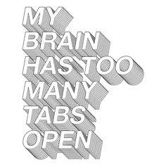 """O de mais alguém também? """"Too many tabs open"""" por @dafuqshirts Disponível no site (link na bio) em camiseta e moletom! #artetododia #movidoapessoasincriveis"""