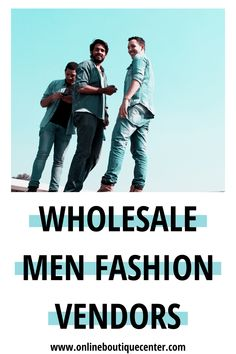 Grow your oine business with wholesale clothing for men. Men shop for fashion too. Wholesale Fashion, Wholesale Clothing, Starting An Online Boutique, Love Fashion, Mens Fashion, Men Online, Man In Love, Business Branding, A Boutique