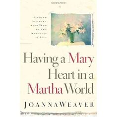 Just ordered myself a copy of Joanna Weaver's book. Think I could do with some input into balancing life and getting priorities right...
